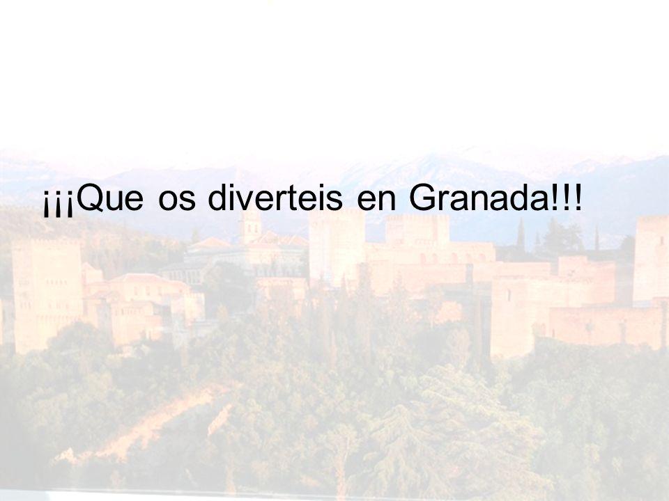 ¡¡¡Que os diverteis en Granada!!!
