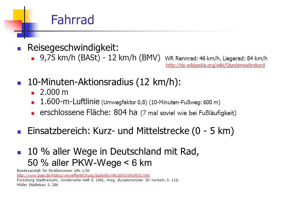 24.01.2014 WS 06/07 Energieplanung, Verkehrsplanung, Wasserwirtschaft 27 Fahrrad Reisegeschwindigkeit: 9,75 km/h (BASt) - 12 km/h (BMV) WR Rennrad: 46 km/h, Liegerad: 84 km/h http://de.wikipedia.org/wiki/Stundenweltrekord http://de.wikipedia.org/wiki/Stundenweltrekord 10-Minuten-Aktionsradius (12 km/h): 2.000 m 1.600-m-Luftlinie (Umwegfaktor 0,8) (10-Minuten-Fußweg: 600 m) erschlossene Fläche: 804 ha (7 mal soviel wie bei Fußläufigkeit) Einsatzbereich: Kurz- und Mittelstrecke (0 - 5 km) 10 % aller Wege in Deutschland mit Rad, 50 % aller PKW-Wege < 6 km Bundesanstalt für Straßenwesen info 1/00 http://www.bast.de/htdocs/veroeffentlichung/bastinfo/info2000/info0001.htm Forschung Stadtverkehr, Sonderreihe Heft 9, 1981, Hrsg: Bundesminister für Verkehr, S.