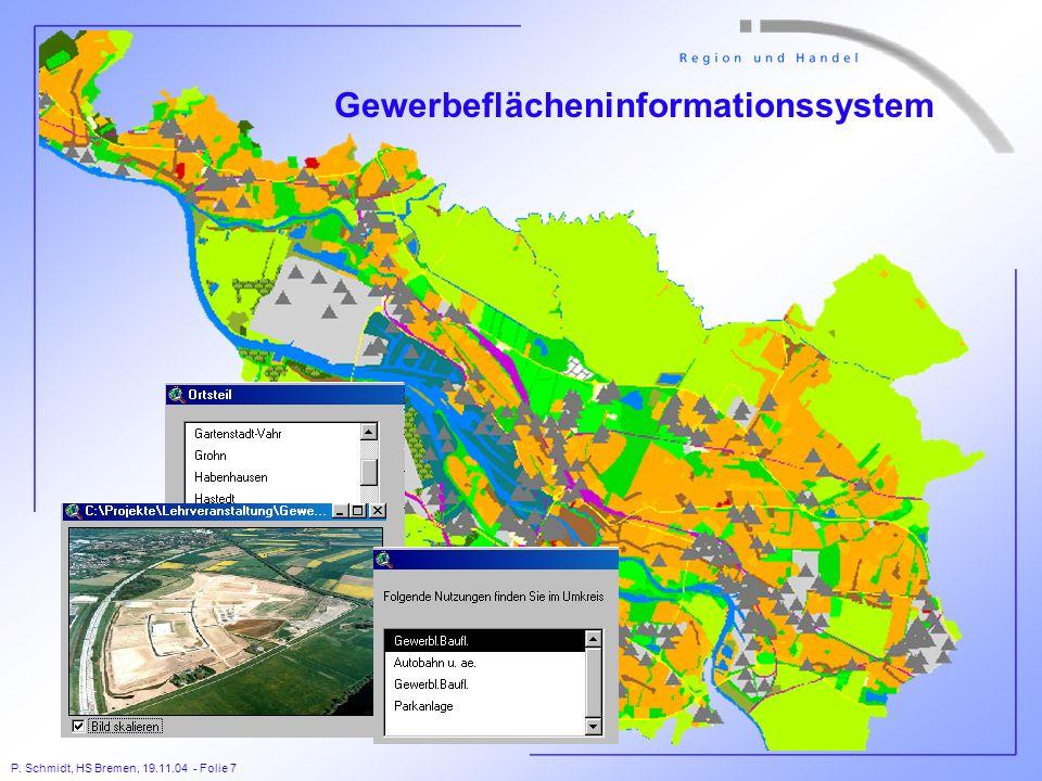 P. Schmidt, HS Bremen, 19.11.04 - Folie 7 Gewerbeflächeninformationssystem