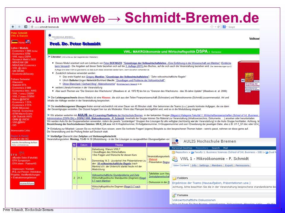 Peter Schmidt, Hochschule Bremen5 c.u. im w w w e b Schmidt-Bremen.de