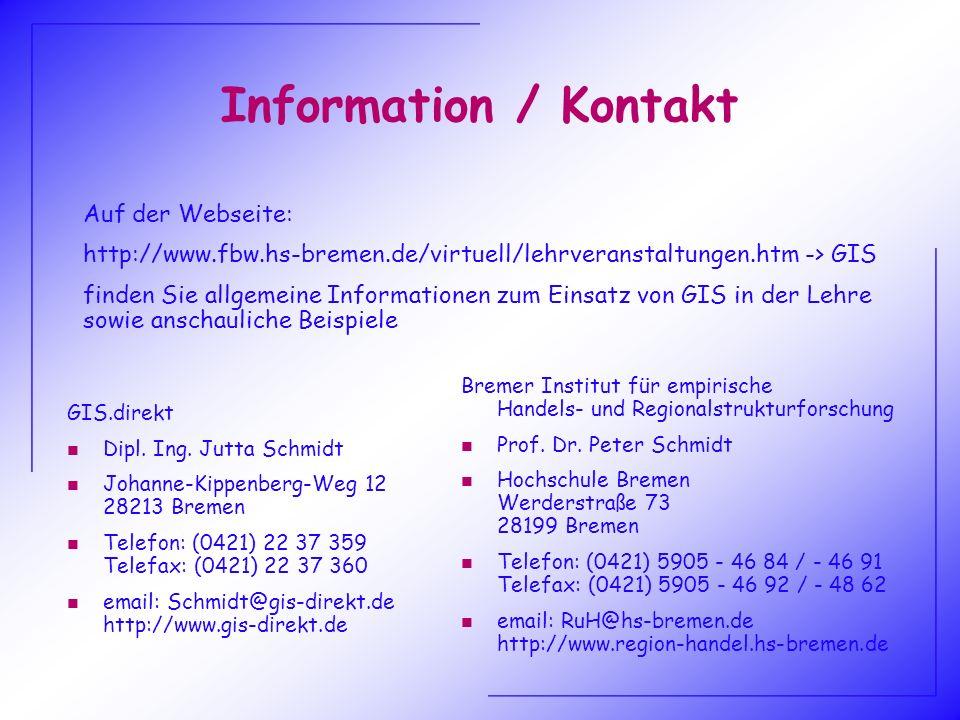 Information / Kontakt Bremer Institut für empirische Handels- und Regionalstrukturforschung n Prof. Dr. Peter Schmidt n Hochschule Bremen Werderstraße