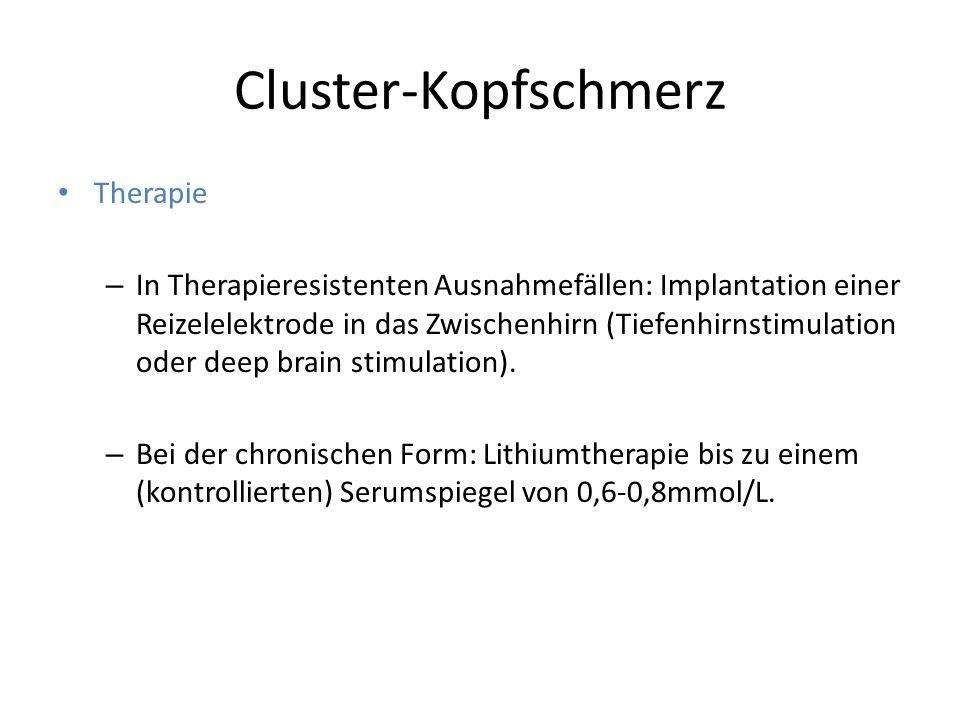 Cluster-Kopfschmerz Therapie – In Therapieresistenten Ausnahmefällen: Implantation einer Reizelelektrode in das Zwischenhirn (Tiefenhirnstimulation od