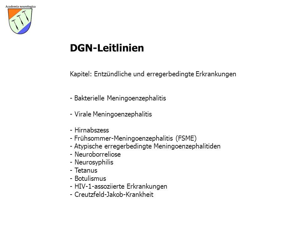 DGN-Leitlinien Kapitel: Entzündliche und erregerbedingte Erkrankungen - Bakterielle Meningoenzephalitis - Virale Meningoenzephalitis - Hirnabszess - F