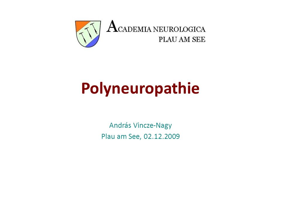 Definition Polyneuropathien (PNP) (Dyck et al.1993, Mendell et al.
