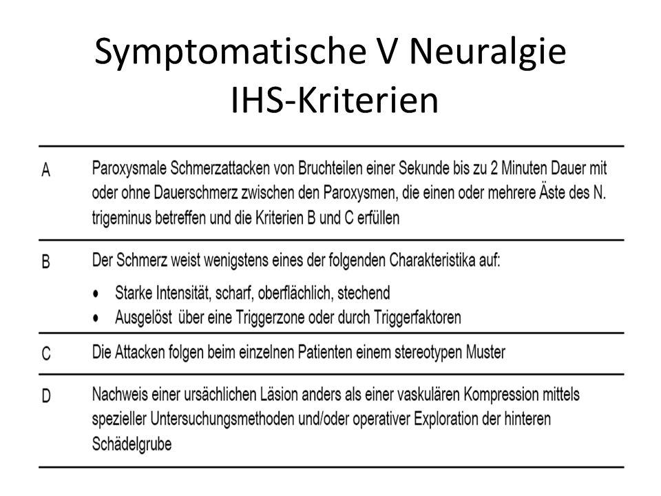 Symptomatische V Neuralgie IHS-Kriterien