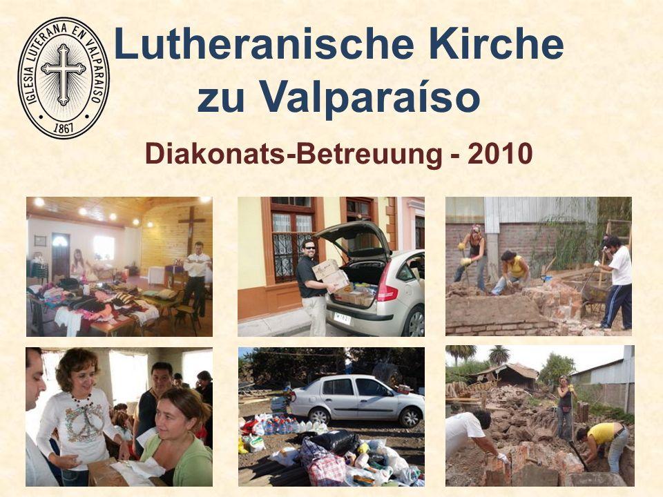 Lutheranische Kirche zu Valparaíso Diakonats-Betreuung - 2010