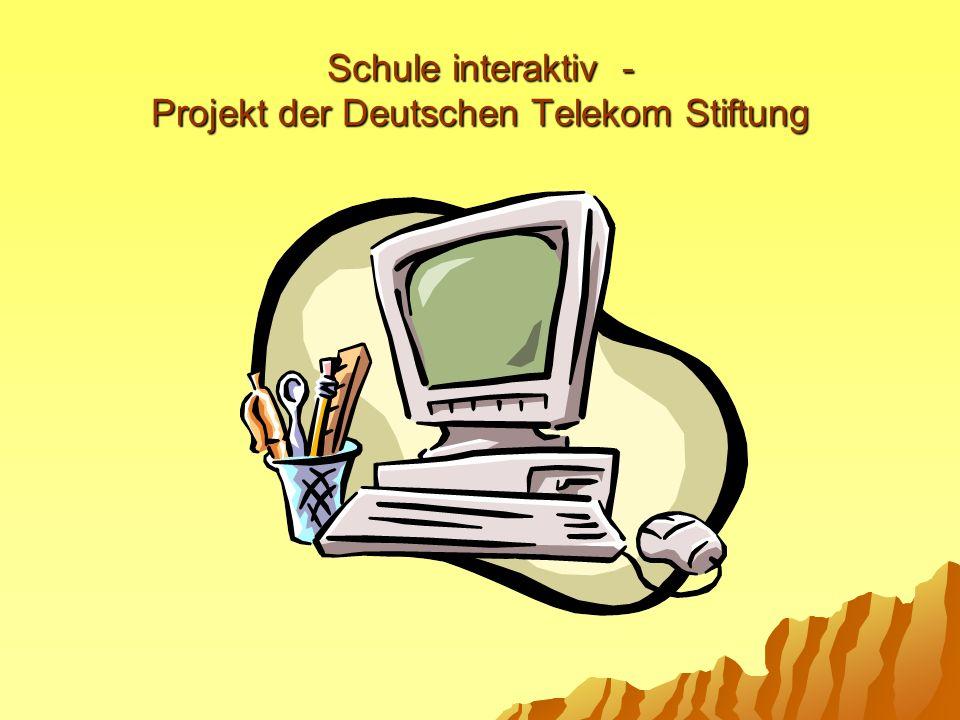Schule interaktiv - Projekt der Deutschen Telekom Stiftung