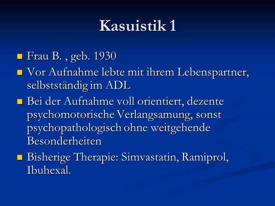 Kasuistik 1 Frau B., geb.1930 Frau B., geb.