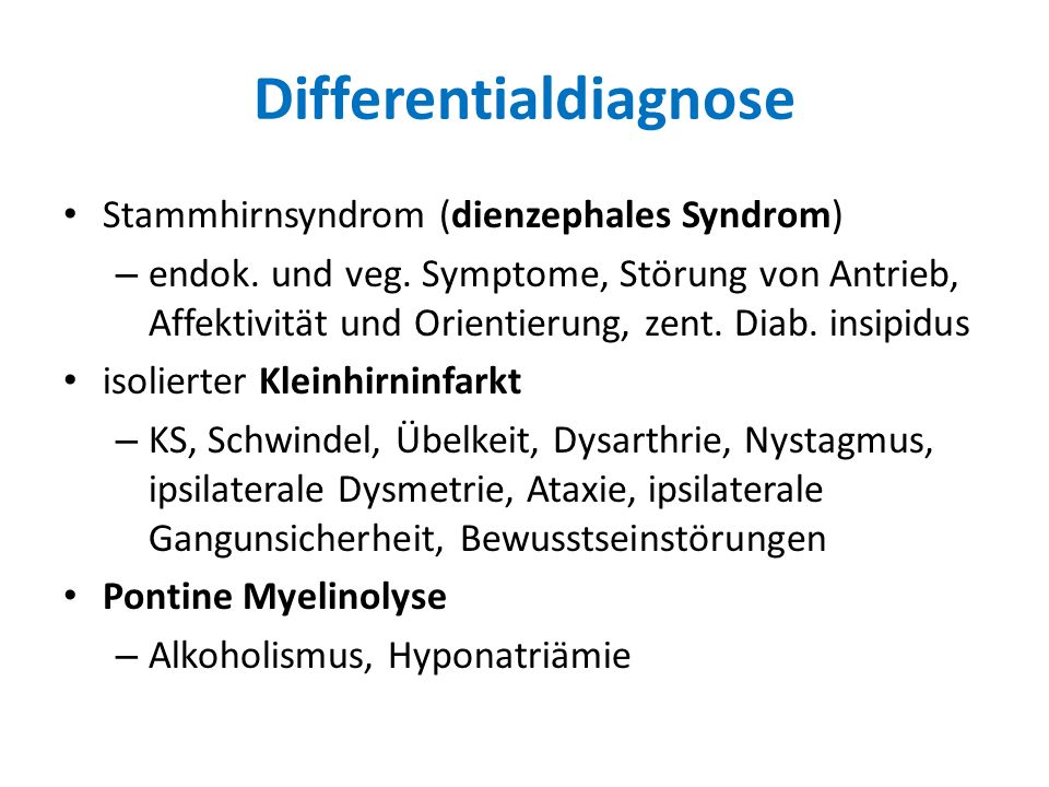 Differentialdiagnose Stammhirnsyndrom (dienzephales Syndrom) – endok.