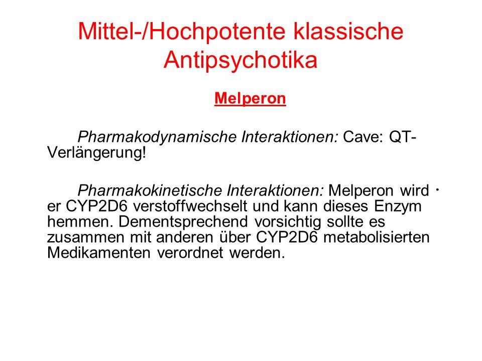 Mittel-/Hochpotente klassische Antipsychotika Levomepromazin ( Levium, Neuracil) Pharmakodynamische Interaktionen: Bei Kombination mit anderen Substanzen sind die stark sedierende Wirkung, die Blutdrucksenkung, die starken anticholinergen Effekte sowie die Verlängerung der QT- Zeit zu berücksichtigen.