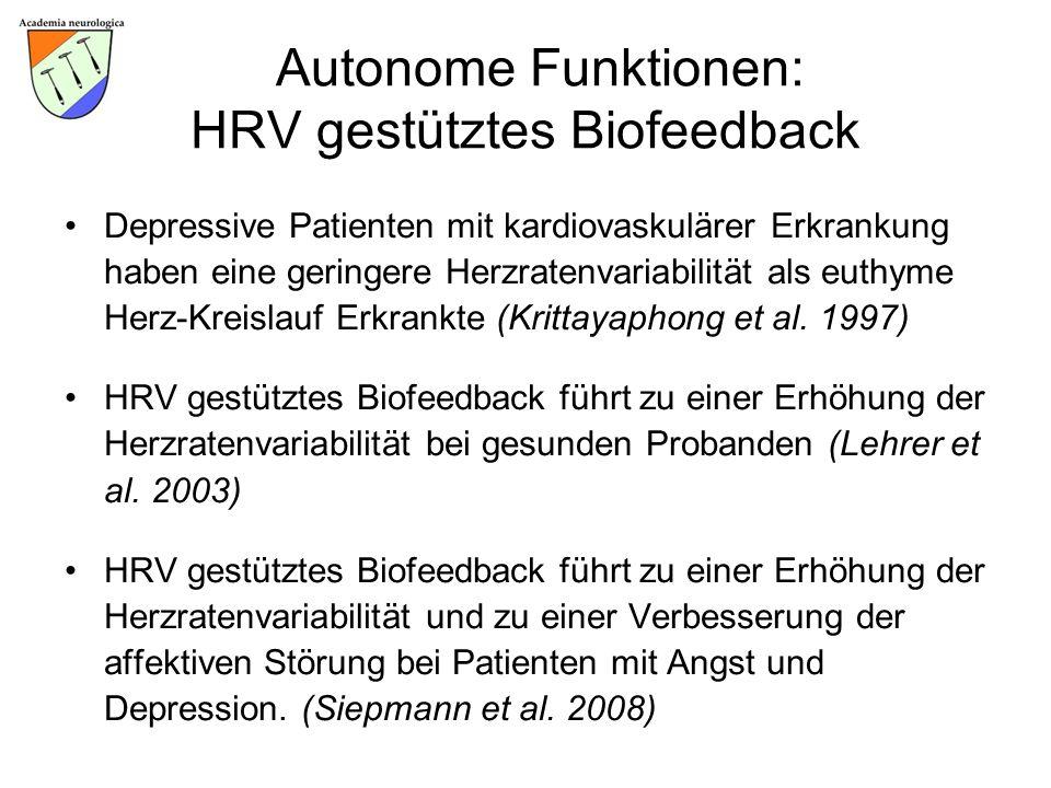 Autonome Funktionen: HRV gestütztes Biofeedback Depressive Patienten mit kardiovaskulärer Erkrankung haben eine geringere Herzratenvariabilität als eu