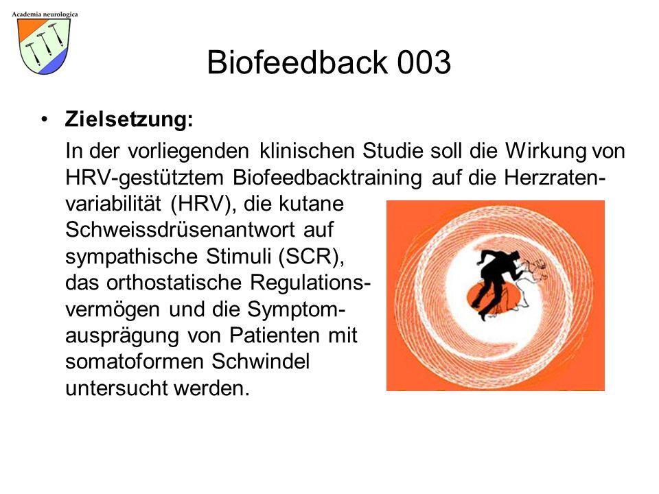 Biofeedback 003 Zielsetzung: In der vorliegenden klinischen Studie soll die Wirkung von HRV-gestütztem Biofeedbacktraining auf die Herzraten- variabil