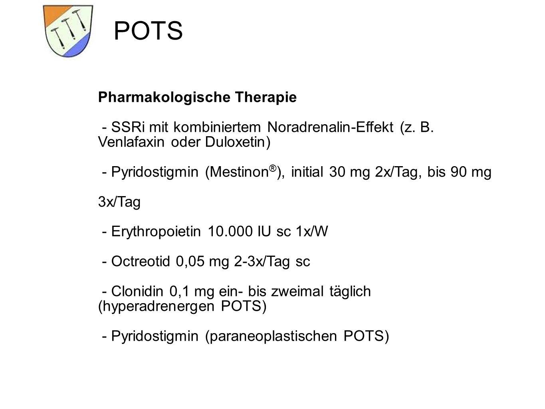 POTS Pharmakologische Therapie - SSRi mit kombiniertem Noradrenalin-Effekt (z.