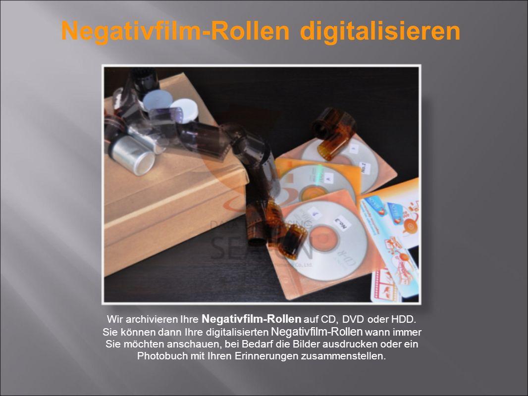 Wir archivieren Ihre Negativfilm-Rollen auf CD, DVD oder HDD. Sie können dann Ihre digitalisierten Negativfilm-Rollen wann immer Sie möchten anschauen
