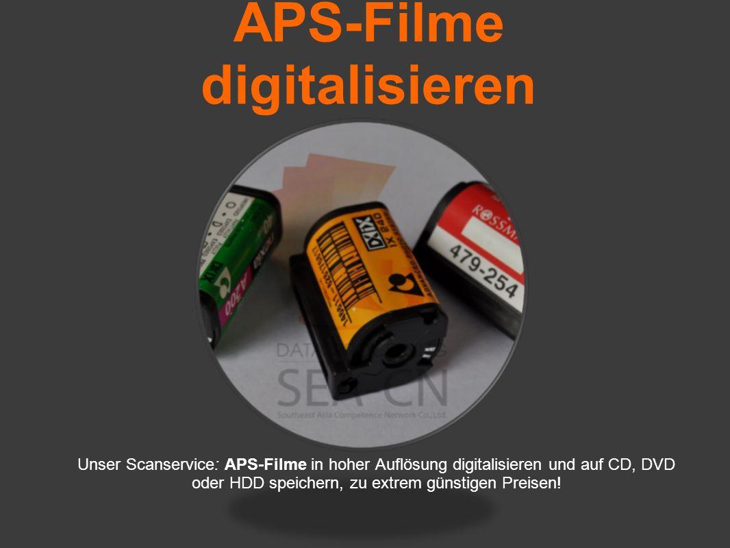 APS-Filme digitalisieren Unser Scanservice: APS-Filme in hoher Auflösung digitalisieren und auf CD, DVD oder HDD speichern, zu extrem günstigen Preisen!