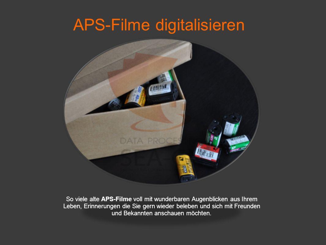APS-Filme digitalisieren So viele alte APS-Filme voll mit wunderbaren Augenblicken aus Ihrem Leben, Erinnerungen die Sie gern wieder beleben und sich mit Freunden und Bekannten anschauen möchten.