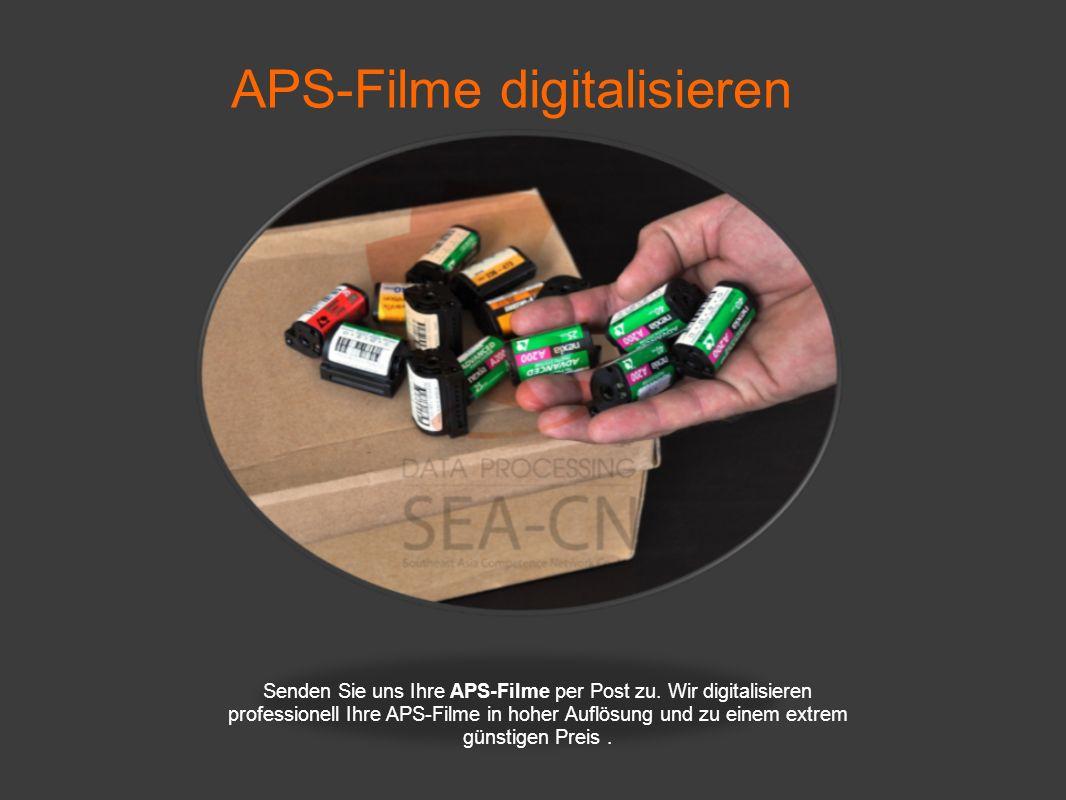 APS-Filme digitalisieren Wir archivieren Ihre APS-Filme auf CD, DVD oder HDD.