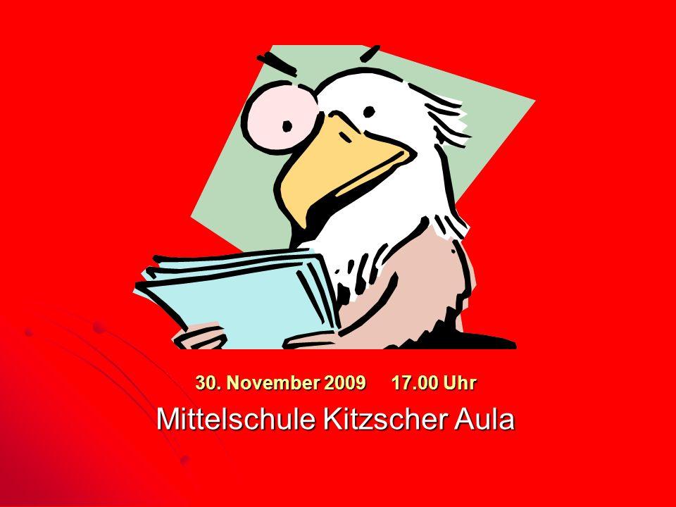 30. November 2009 17.00 Uhr Mittelschule Kitzscher Aula