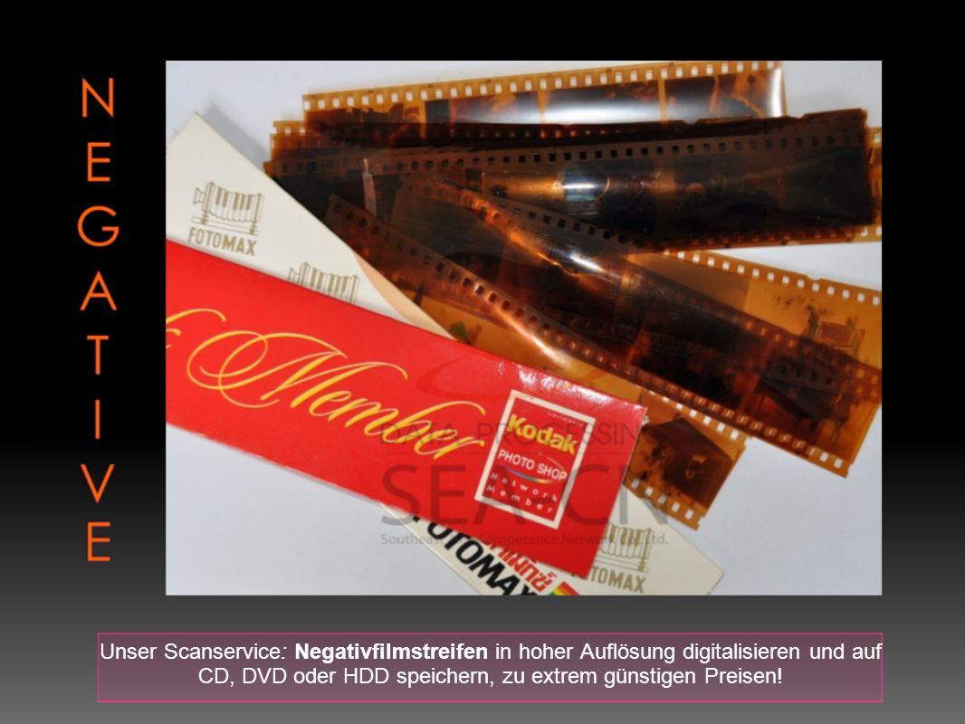 Unser Scanservice: Negativfilmstreifen in hoher Auflösung digitalisieren und auf CD, DVD oder HDD speichern, zu extrem günstigen Preisen!