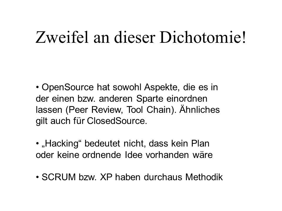 Zweifel an dieser Dichotomie! OpenSource hat sowohl Aspekte, die es in der einen bzw. anderen Sparte einordnen lassen (Peer Review, Tool Chain). Ähnli