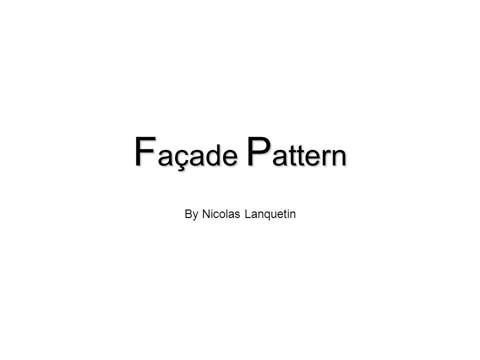 F açade P attern By Nicolas Lanquetin