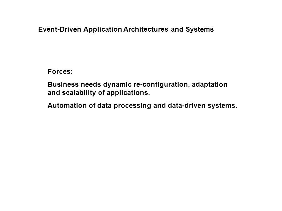 Engineering Event-Driven Systems -Subscriber issues (quenching, initialization, learning about events) -Publishing issues (meta-data encoding, no subscriber behavior, when to create event) - Cross-cutting concerns (transactions, activities, locality of reference, Quality-of-Service, Sessions) - Administration concerns: how to bundle notifications, separation of events, creation of hierarchies of events, security through routing configuration) - Causality and Complex Events - Scoping - Filtering: Non-deterministic Automata, filter combining,