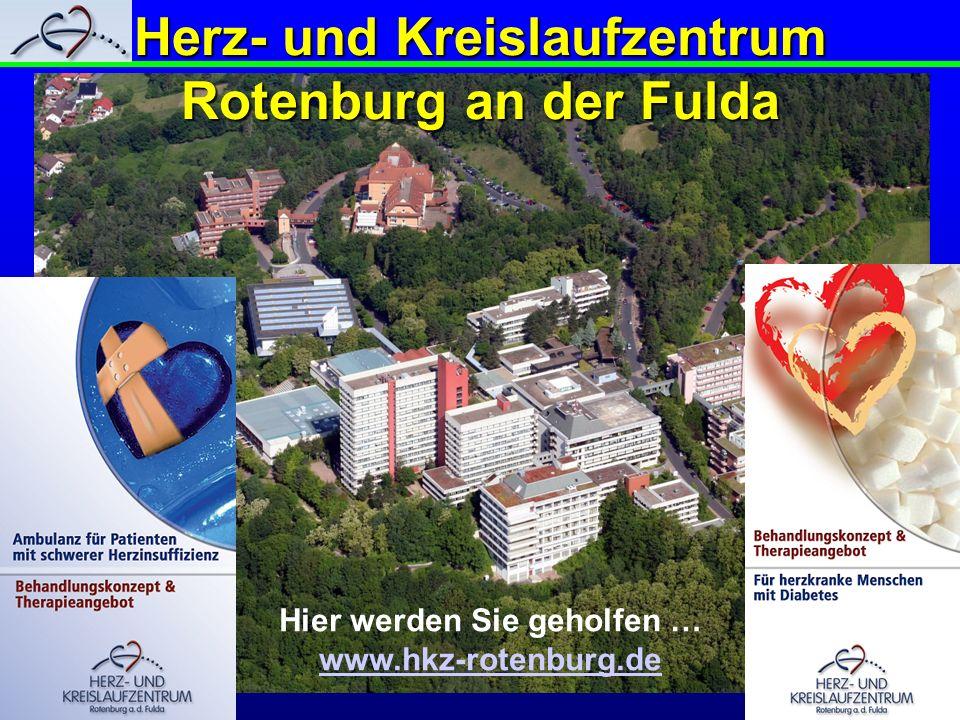 Herz- und Kreislaufzentrum Rotenburg an der Fulda Hier werden Sie geholfen … www.hkz-rotenburg.de
