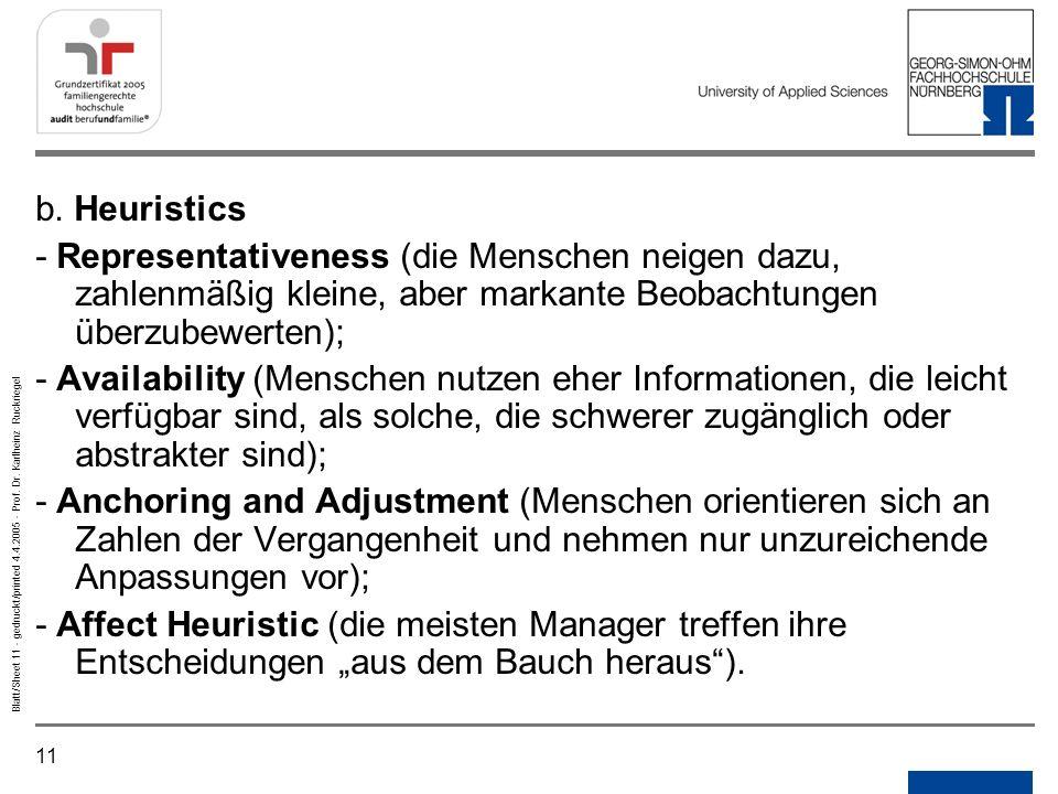 11 Blatt/Sheet 11 - gedruckt/printed 4.4.2005 - Prof. Dr. Karlheinz Ruckriegel b. Heuristics - Representativeness (die Menschen neigen dazu, zahlenmäß