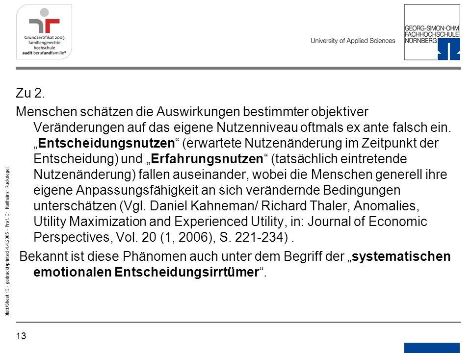 13 Blatt/Sheet 13 - gedruckt/printed 4.4.2005 - Prof. Dr. Karlheinz Ruckriegel Zu 2. Menschen schätzen die Auswirkungen bestimmter objektiver Veränder
