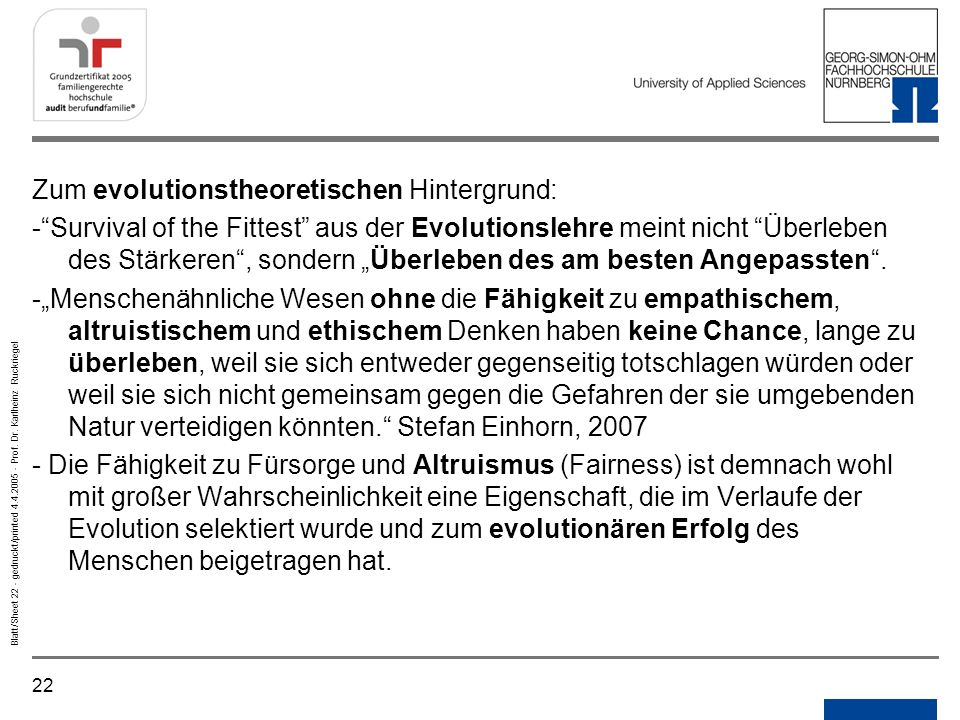 22 Blatt/Sheet 22 - gedruckt/printed 4.4.2005 - Prof. Dr. Karlheinz Ruckriegel Zum evolutionstheoretischen Hintergrund: -Survival of the Fittest aus d