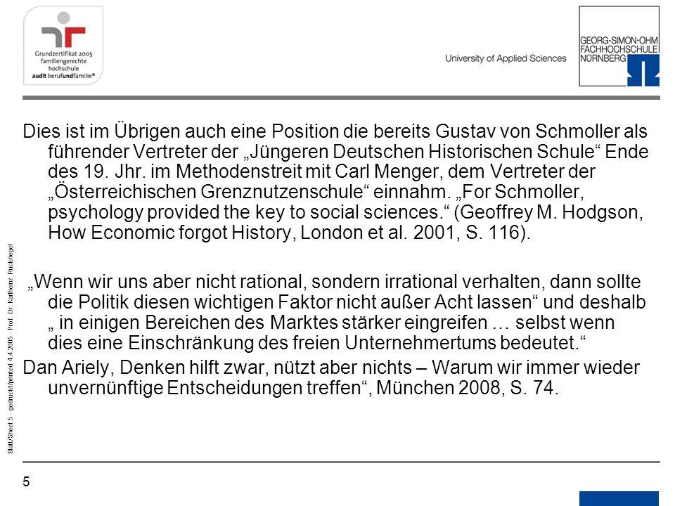 5 Blatt/Sheet 5 - gedruckt/printed 4.4.2005 - Prof. Dr. Karlheinz Ruckriegel Dies ist im Übrigen auch eine Position die bereits Gustav von Schmoller a