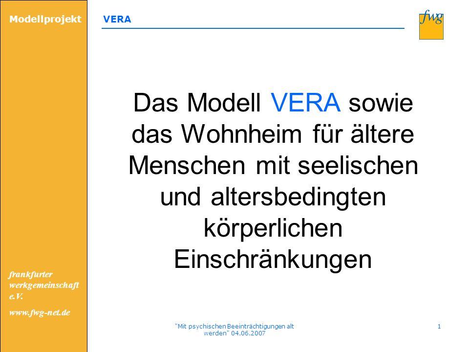 Modellprojekt VERA frankfurter werkgemeinschaft e.V. www.fwg-net.de