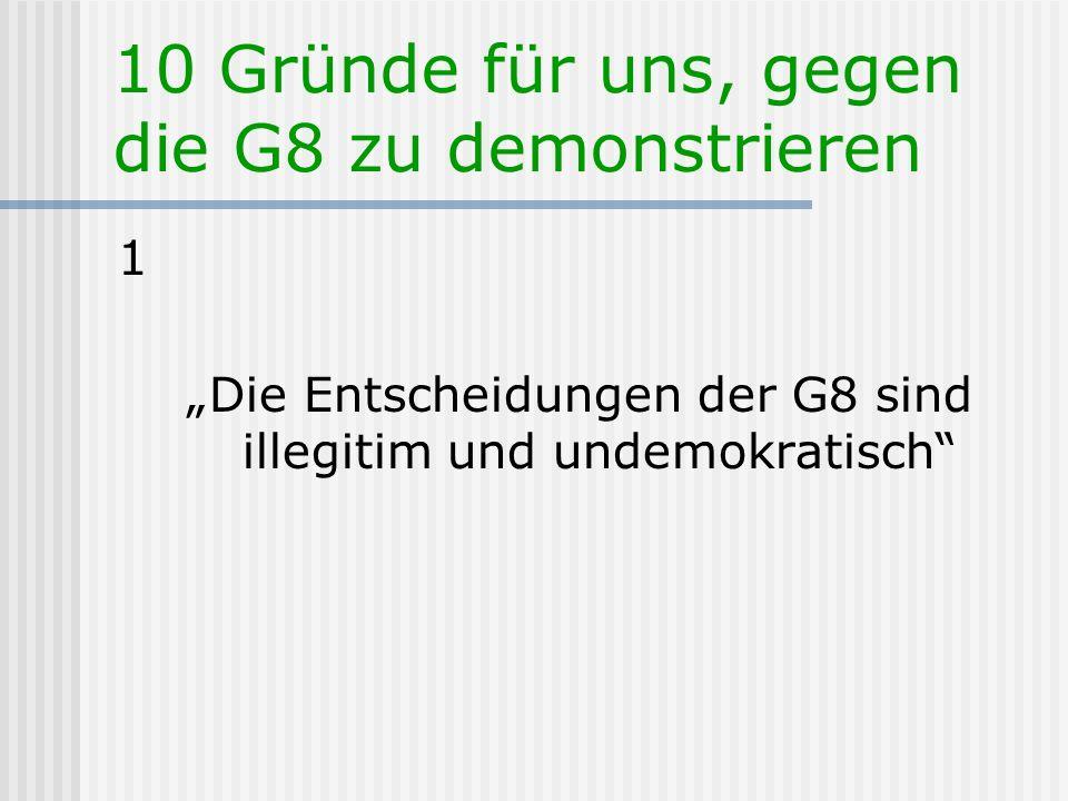 Kontakt, WWW-Adressen GJ-Projektteam : www.gruene-jugend.de -> Globalisierung & G8 www.gruene-jugend.de liste-konzepte@gruene-jugend.de wiki.gruene-jugend.de -> G8-Projekt der GJ www.heiligendamm2007.de www.g8-2007.de www.gipfelsoli.org www.g8-deutschland-hotel.de www.g8-germany.info http://www.g7.utoronto.ca (G8 Information Centre) http://www.g7.utoronto.ca