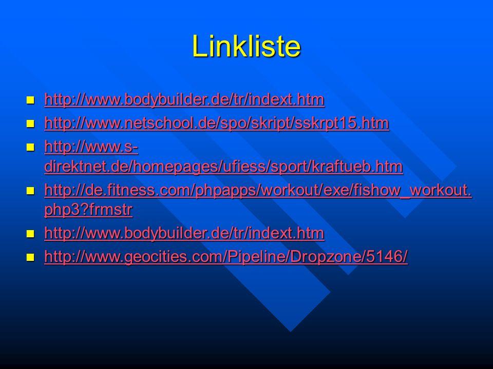 Linkliste http://www.bodybuilder.de/tr/indext.htm http://www.bodybuilder.de/tr/indext.htm http://www.bodybuilder.de/tr/indext.htm http://www.netschool