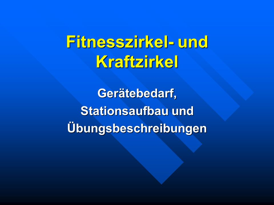 Fitnesszirkel- und Kraftzirkel Gerätebedarf, Stationsaufbau und Übungsbeschreibungen