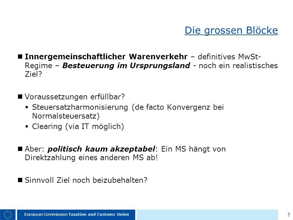 18 European Commission Taxation and Customs Union Danke für Ihre Aufmerksamkeit!!