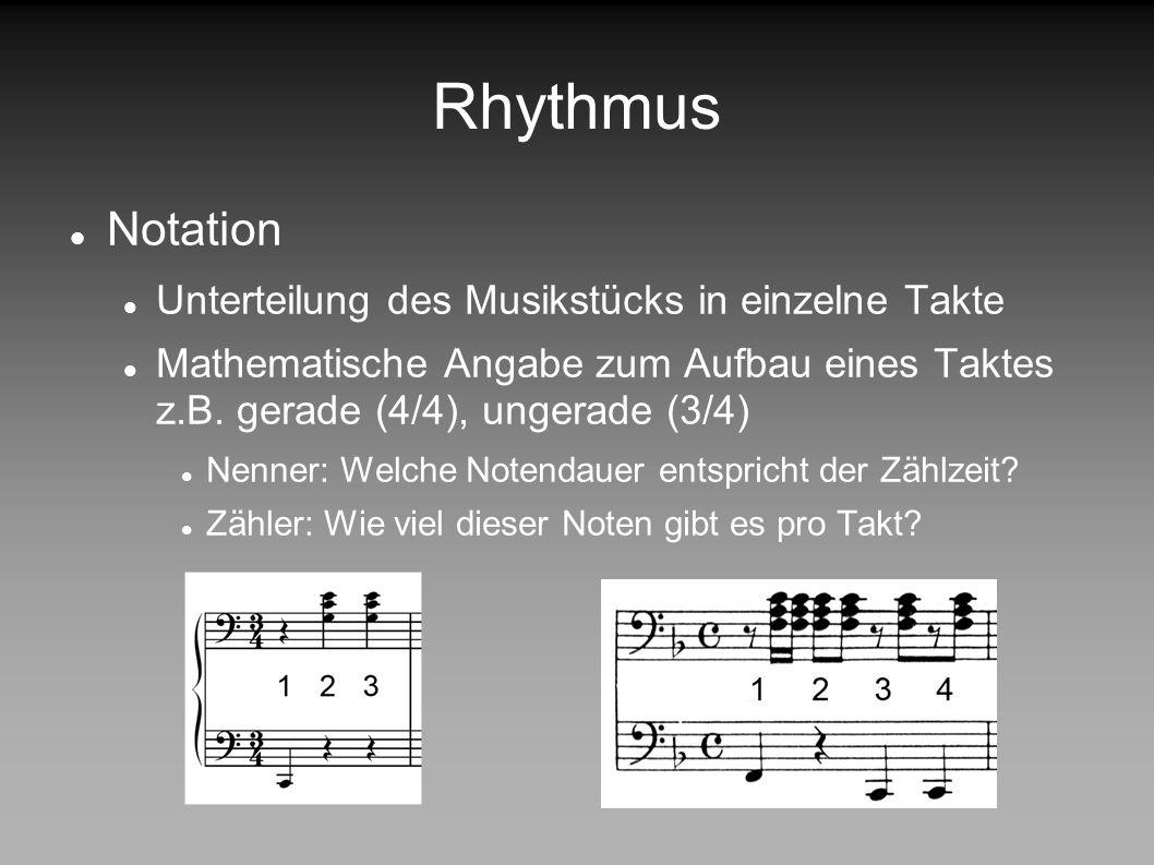 Rhythmus Takt Takt: die regelmäßige metrische Einheit. Rhythmus: abgestufte Tondauern, Akzente, Tempoverschiebung, …