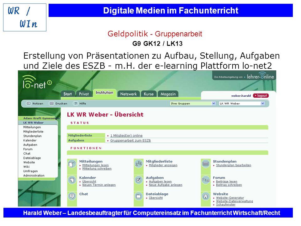 Digitale Medien im Fachunterricht Harald Weber – Landesbeauftragter für Computereinsatz im Fachunterricht Wirtschaft/Recht Erstellung von Präsentation