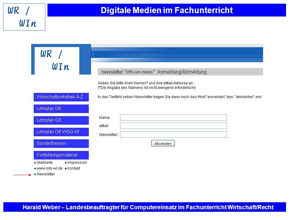 Digitale Medien im Fachunterricht Harald Weber – Landesbeauftragter für Computereinsatz im Fachunterricht Wirtschaft/Recht