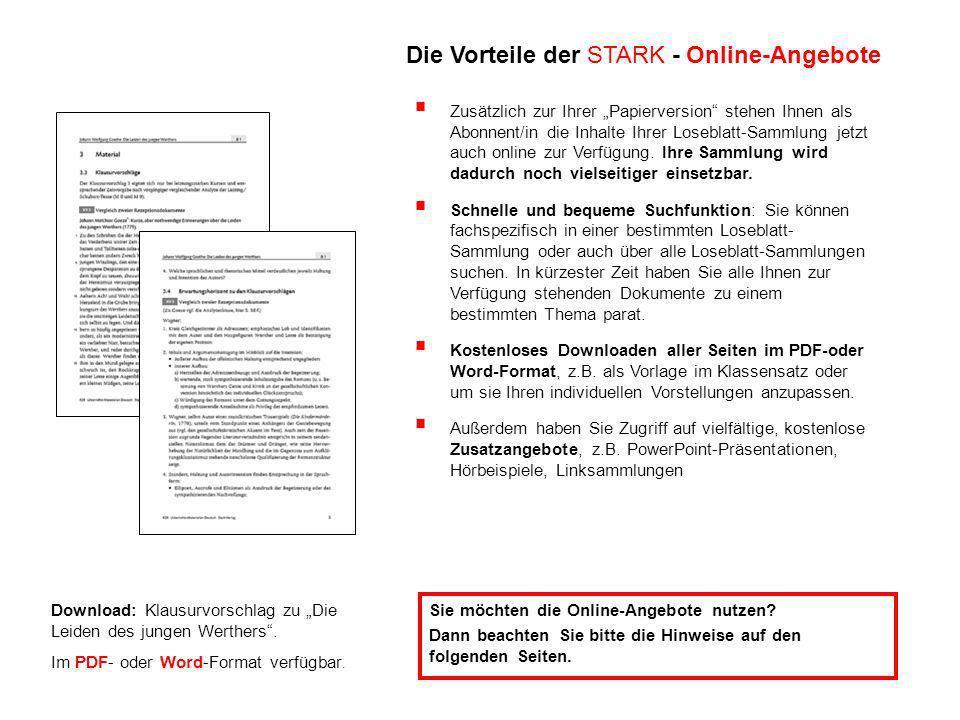 Download: Klausurvorschlag zu Die Leiden des jungen Werthers. Im PDF- oder Word-Format verfügbar. Sie möchten die Online-Angebote nutzen? Dann beachte
