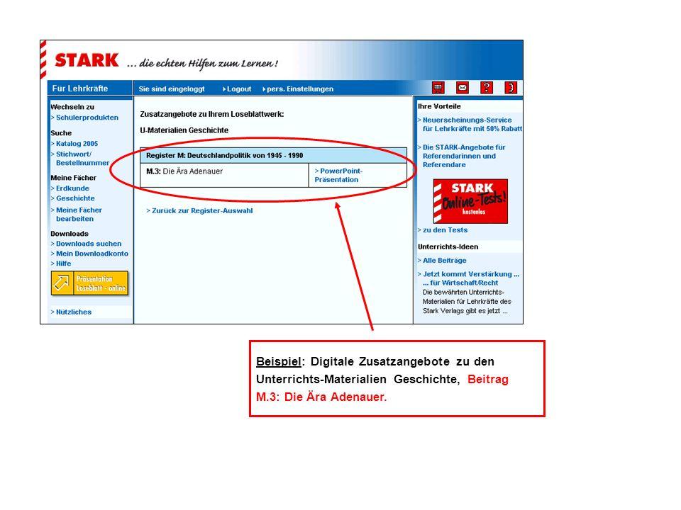 Beispiel: Digitale Zusatzangebote zu den Unterrichts-Materialien Geschichte, Beitrag M.3: Die Ära Adenauer.