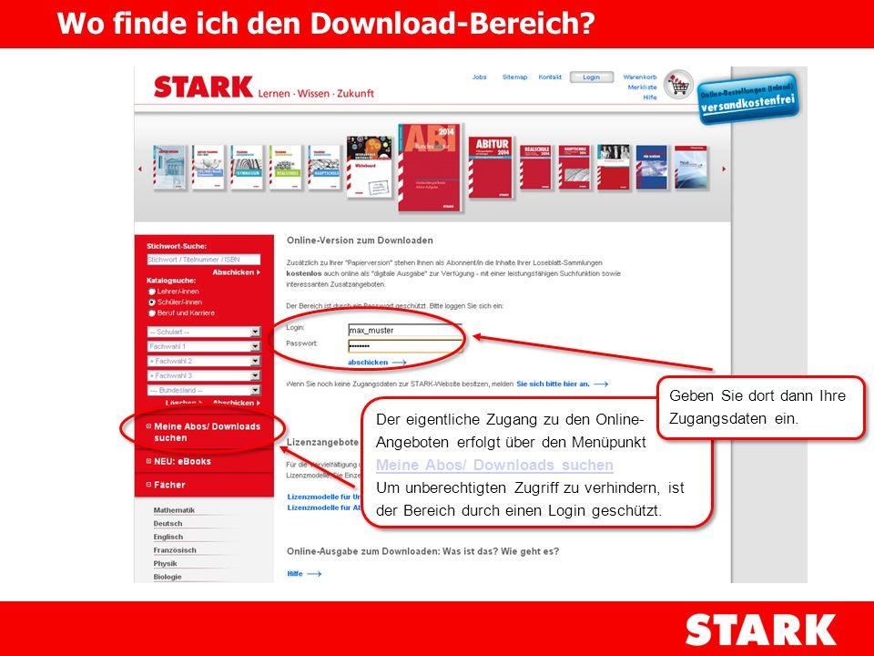 Der eigentliche Zugang zu den Online- Angeboten erfolgt über den Menüpunkt Meine Abos/ Downloads suchen Meine Abos/ Downloads suchen Um unberechtigten