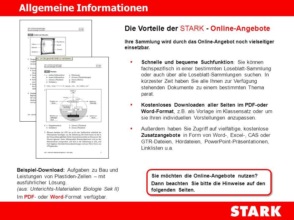 Voraussetzungen, um die STARK - Online-Angebote zu nutzen: Sie haben eine der STARK Loseblatt-Sammlungen für Lehrkräfte (Unterrichts-Materialien oder Unterrichts-Konzepte) abonniert.
