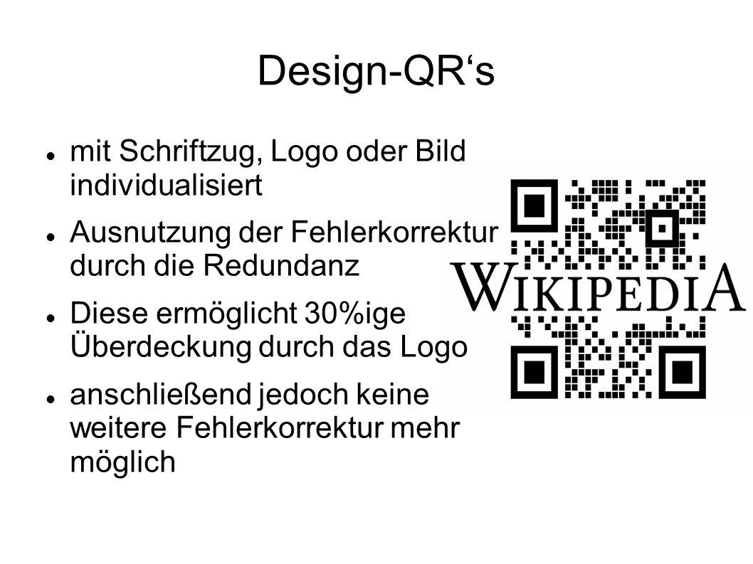 Design-QRs mit Schriftzug, Logo oder Bild individualisiert Ausnutzung der Fehlerkorrektur durch die Redundanz Diese ermöglicht 30%ige Überdeckung durc