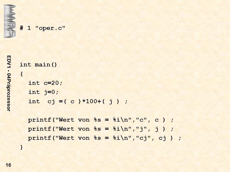 EDV1 - 04Präprozessor 16 # 1