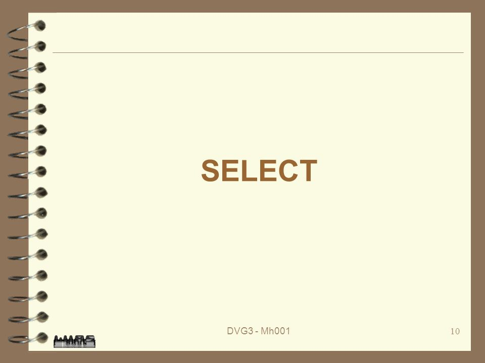 DVG3 - Mh00110 SELECT