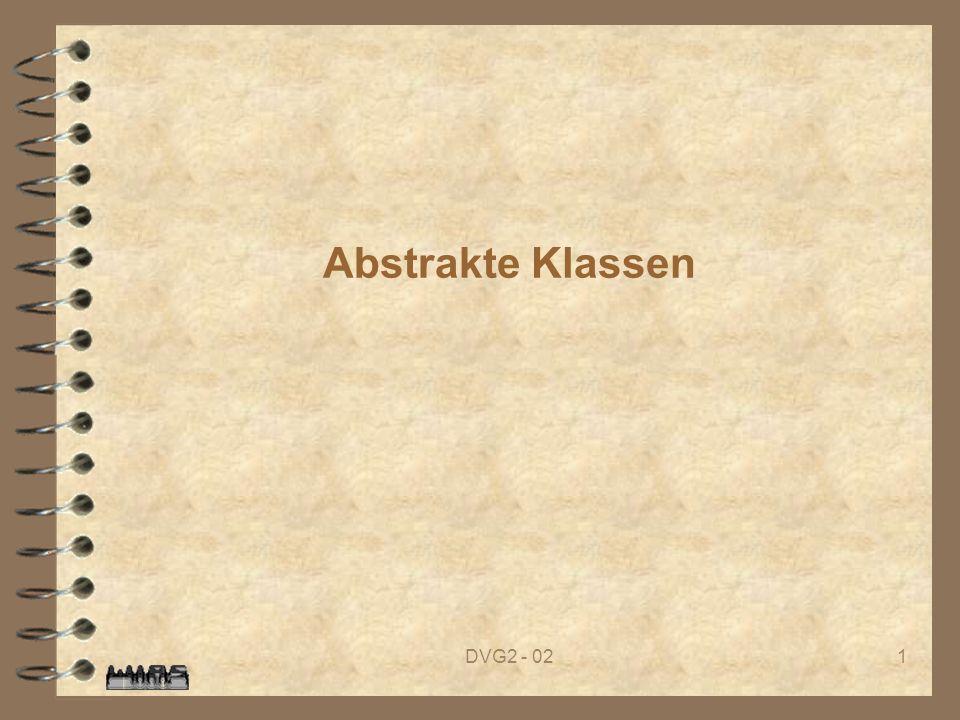 DVG2 - 021 Abstrakte Klassen