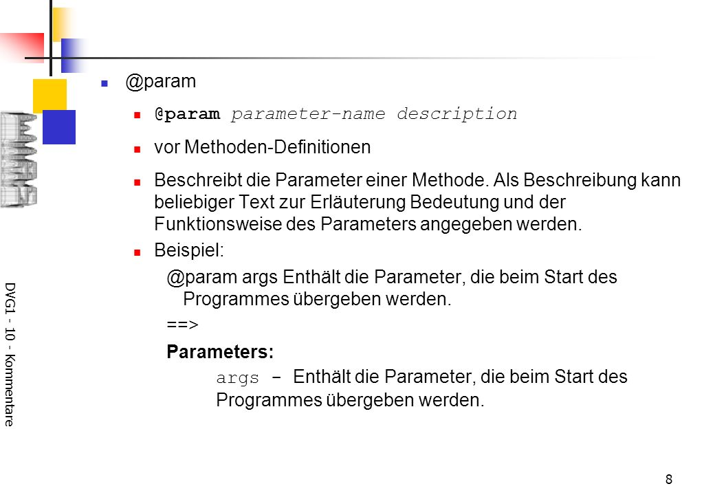 DVG parameter-name description vor Methoden-Definitionen Beschreibt die Parameter einer Methode.