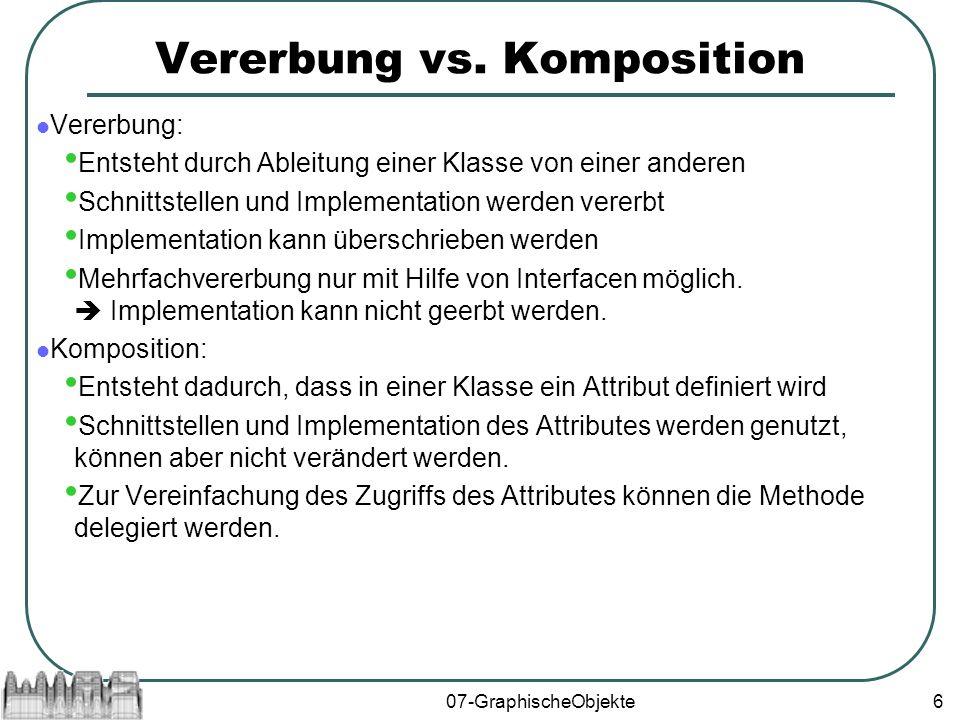 07-GraphischeObjekte6 Vererbung vs.