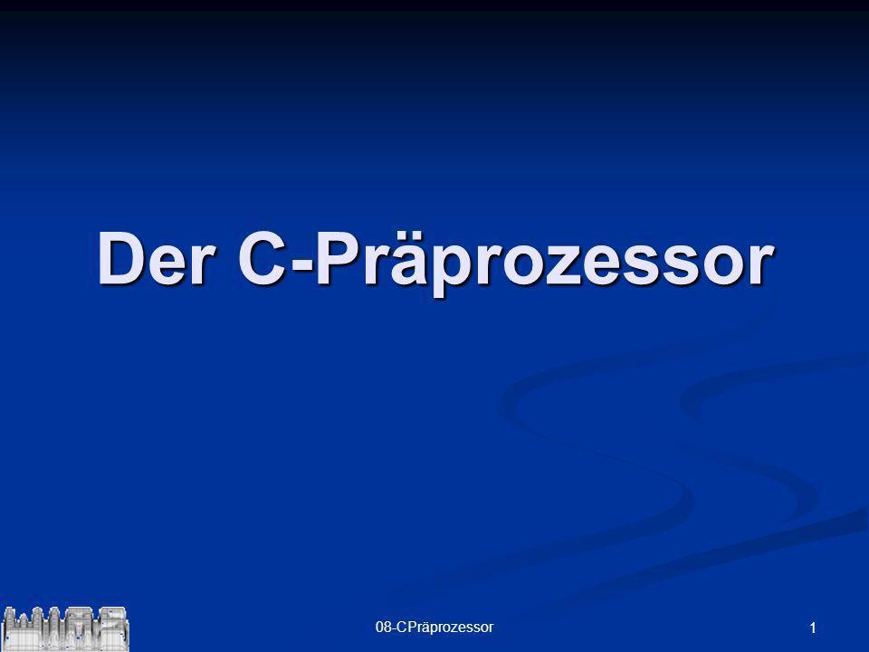 2208-CPräprozessorBeispiel int main () { #if BETA && DEMO printf( Beta-Version %i\n%i - Tage Demo\n ,BETA,DEMO); #elif BETA printf( Beta-Version %i\nunbegrenzte Lizenz\n ,BETA); #elif DEMO printf( Final Release\n%i - Tage Demo\n ,DEMO); #else printf( Final Release\nunbegrenzte Lizenz\n ); #endif}